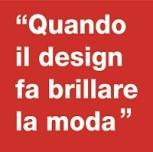 Convegno: Quando il design fa brillare la moda